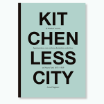 kitchenlesscity_poster